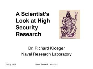 Dr. Richard Kroeger Naval Research Laboratory