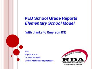 PED School Grade Reports Elementary School Model  with thanks to Emerson ES