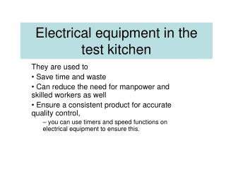 Electrical equipment in the test kitchen