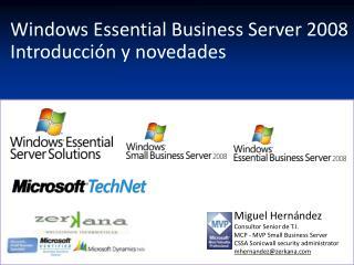 Windows Essential Business Server 2008  Introducci n y novedades