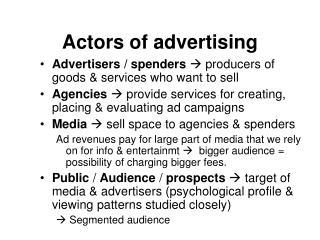 Actors of advertising