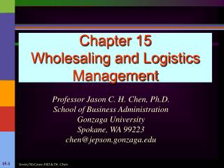Chapter 15 Wholesaling and Logistics Management