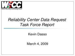 Reliability Center Data Request Task Force Report