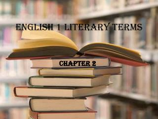 English 1 Literary Terms