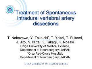 Treatment of Spontaneous intradural vertebral artery dissections