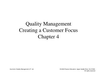 Quality Management Creating a Customer Focus Chapter 4