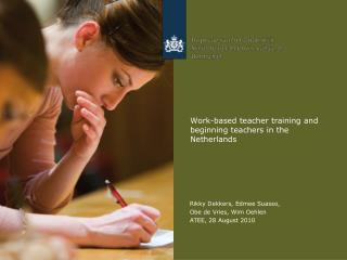 Work-based teacher training and beginning teachers in the Netherlands