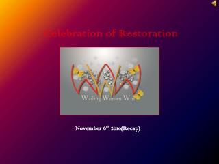Celebration of Restoration