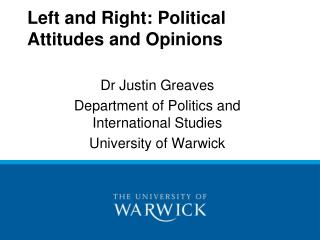 Left and Right: Political Attitudes and Opinions