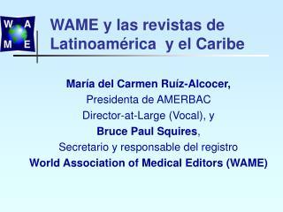 WAME y las revistas de Latinoam rica  y el Caribe