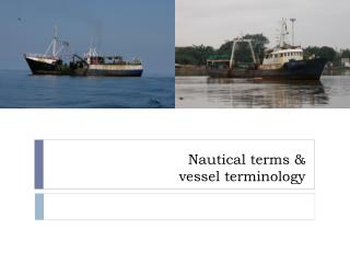 Nautical terms   vessel terminology