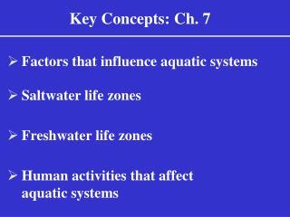 Key Concepts: Ch. 7