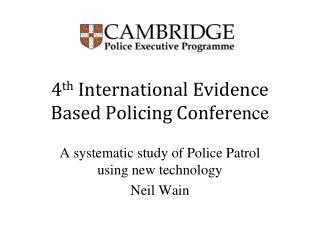 4th International Evidence Based Policing Conference