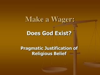 "believing in god a critical view on pascals wager But, as pascal notes, this fact does not remove the necessity of our having to decide to believe, or not believe, in god: ""yes, but you must wager."