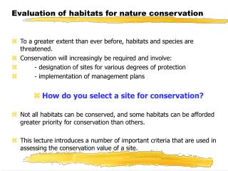 Evaluation of habitats for nature conservation