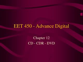 EET 450 - Advance Digital