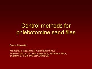Control methods for  phlebotomine sand flies