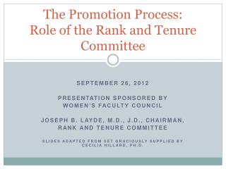 The Promotion Process: Role of the Rank and Tenure Committee