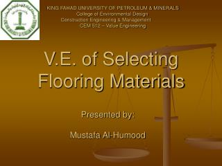 V.E. of Selecting Flooring Materials