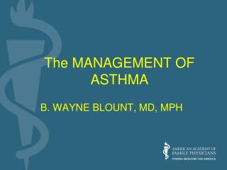 The MANAGEMENT OF ASTHMA