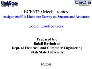 ECE5320 Mechatronics Assignment01: Literature Survey on Sensors and Actuators   Topic: Loudspeakers