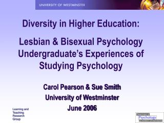 Diversity in Higher Education:  Lesbian  Bisexual Psychology Undergraduate s Experiences of Studying Psychology