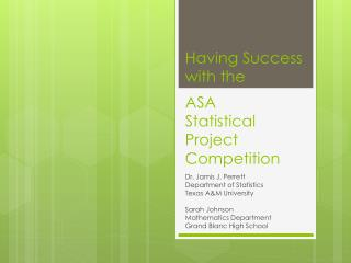 Having Success with the   ASA  Statistical Project Competition