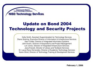 Update on Bond 2004  Technology and Security Projects