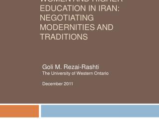 Women and Higher Education in Iran: Negotiating Modernities and Traditions