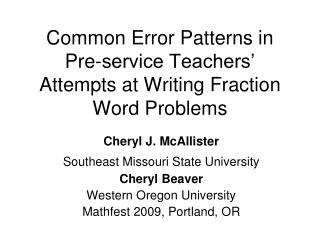 Common Error Patterns in Pre-service Teachers  Attempts at Writing Fraction Word Problems