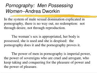 Pornography:  Men Possessing Women--Andrea Dworkin