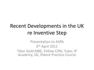 Recent Developments in the UK re Inventive Step