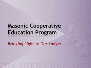 Masonic Cooperative Education Program
