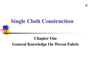 Single Cloth Construction