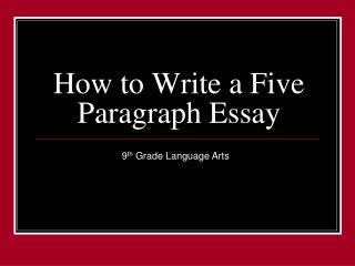 five paragraph essay powerpoint high school