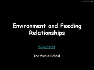 Environment and Feeding Relationships