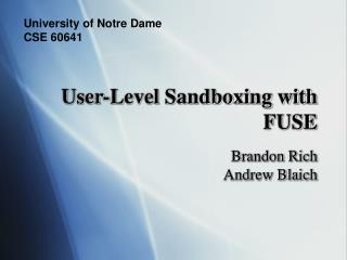 User-Level Sandboxing with FUSE