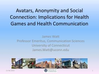 Avatars, Anonymity and Social Connection: Implications for Health Games and Health Communication
