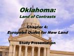 Oklahoma:  Land of Contrasts