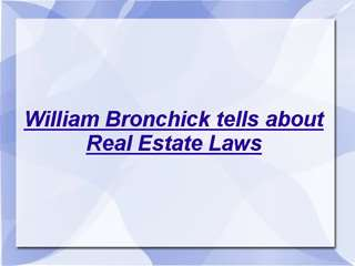 William Bronchick tells about Real Estate Laws