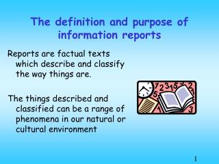 The definition and purpose of information reports