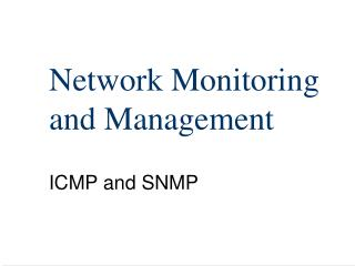 Network Monitoring  and Management