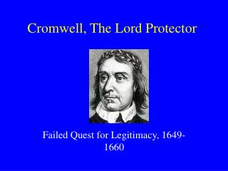 Cromwell, The Lord Protector