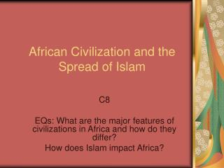 African Civilization and the Spread of Islam