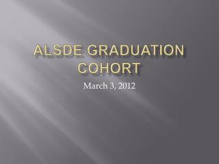 ALSDE Graduation Cohort