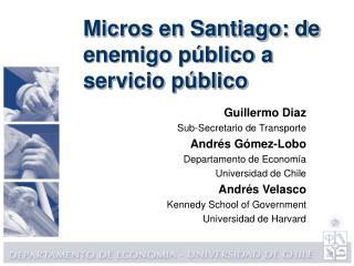 Micros en Santiago: de enemigo p blico a servicio p blico