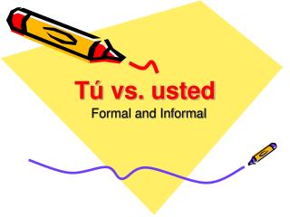 T  vs. usted