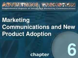 Marketing Communications and New Product Adoption