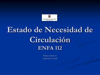 Estado de Necesidad de Circulaci n ENFA 112