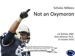 Scholar Athletes Not an Oxymoron